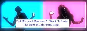 def-mix-and-masters-at-work-tribute2